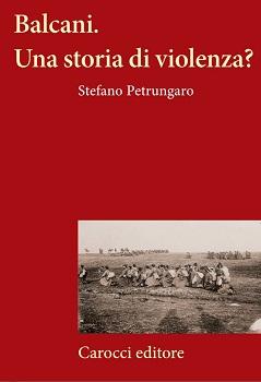 Balcani. Una storia di violenza?