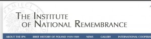 The Institute of National Remembrance (IPN)