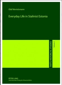 Everyday Life in Stalinist Estonia