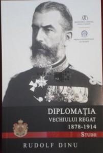 Diplomatia Vechiului Regat 1878-1914