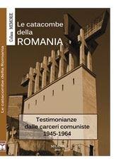 Catacombe della Romania