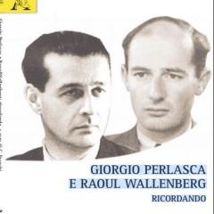GIORGIO PERLASCA  E RAOUL WALLENBERG