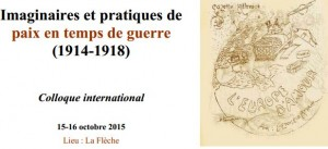 Imaginaires et pratiques de paix en temps de guerre (1914-1918)