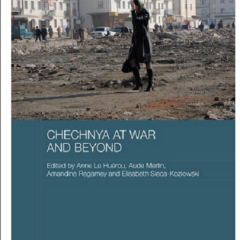 Chechnya at War and Beyond