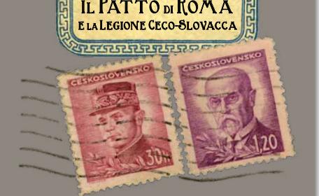 Il Patto di Roma e la Legione Ceco-Slovacca