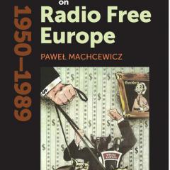 Poland's War on Radio Free Europe