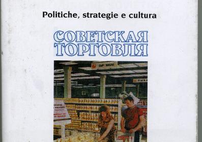 Consumi e benessere nell'Unione Sovietica di Michail Gorbacev.