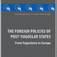 The Foreign Policies of Post-Yugoslav States